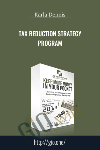 Tax Reduction Strategy Program - Karla Dennis