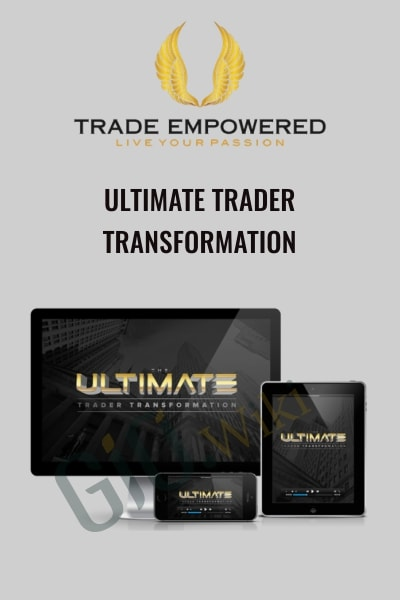 The Ultimate Trader Transformation
