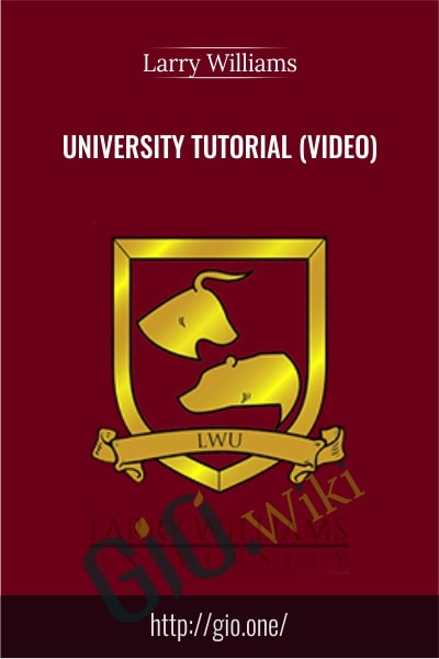 University Tutorial - Larry Williams