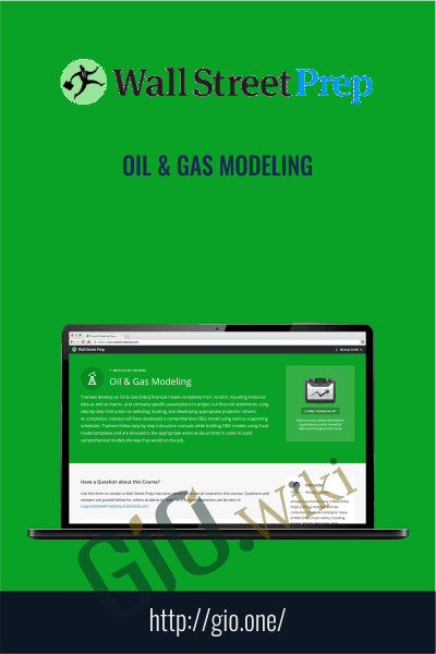 Wall street prep – Oil & Gas Modeling