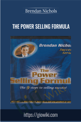 The Power Selling Formula - Brendan Nichols