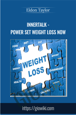 InnerTalk - Power Set Weight Loss Now - Eldon Taylor