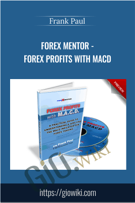 Forex Mentor - Forex Profits with MACD - Frank Paul