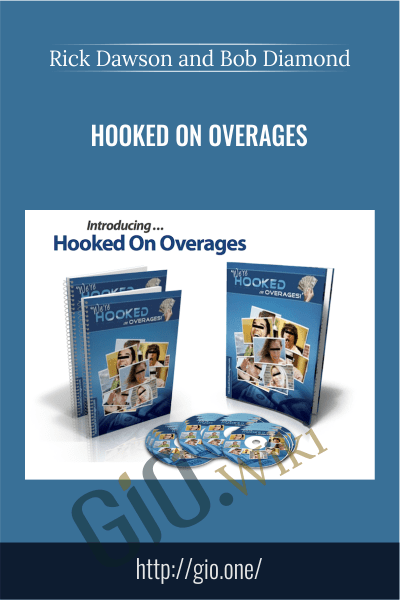 Hooked on Overages – Rick Dawson and Bob Diamond