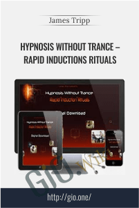 Hypnosis Without Trance – Rapid Inductions Rituals