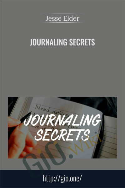 Journaling Secrets - Jesse Elder