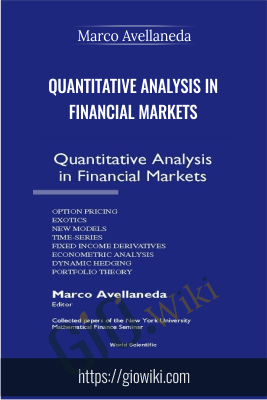 Quantitative Analysis in Financial Markets - Marco Avellaneda
