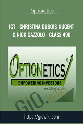 ICT - Christina DuBois-Nugent & Nick Gazzolo - Class 490 - Optionetics