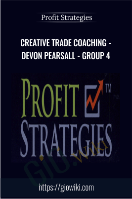 Creative Trade Coaching - Devon Pearsall - Group 4 - Profit Strategies