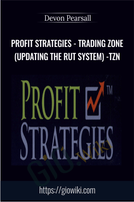 Profit Strategies - Trading Zone (Updating the RUT System) - TZN - Devon Pearsall