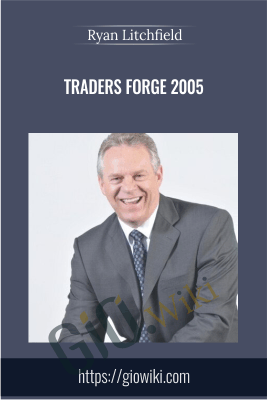 Traders Forge - 10 DVDs 2005 - Ryan Litchfield