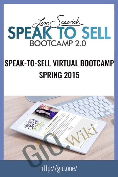 Speak-to-Sell Virtual Bootcamp – Spring 2015