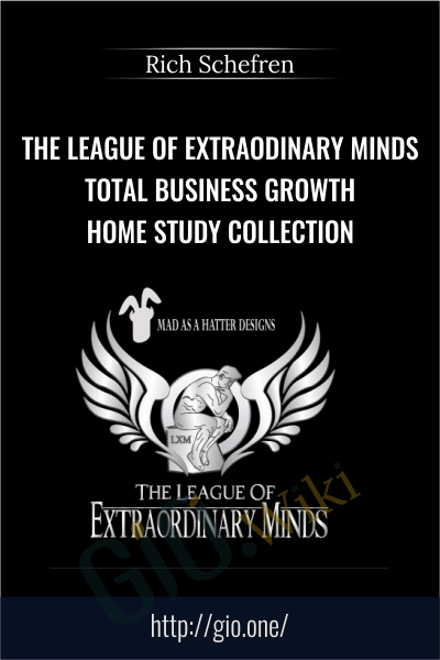 The League Of Extraodinary Minds - Total Business Growth Home Study Collection - Rich Schefren