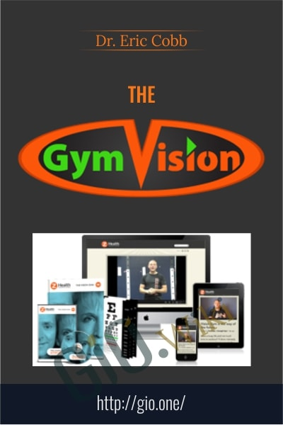 The Vision Gym - Dr. Eric Cobb