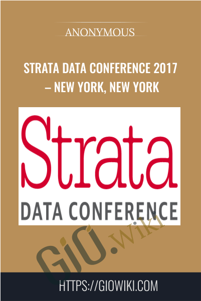 Strata Data Conference 2017 – New York, New York