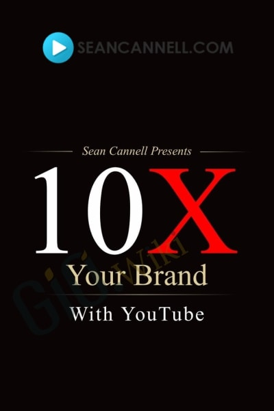 10X Your Brand With YouTube