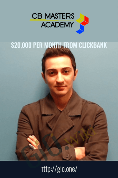 $20,000 Per Month From Clickbank – CB Masters Academy