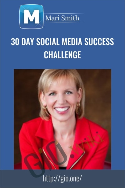30 Day Social Media Success Challenge - Mari Smith