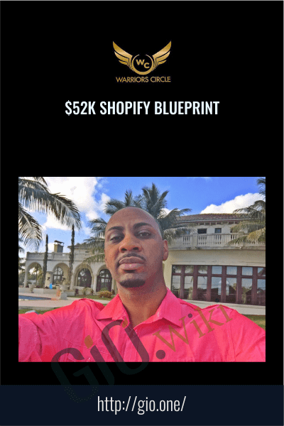 $52k Shopify Blueprint – Todd Dowell