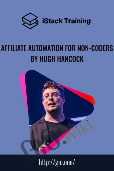 Affiliate Automation for Non-Coders by Hugh Hancock