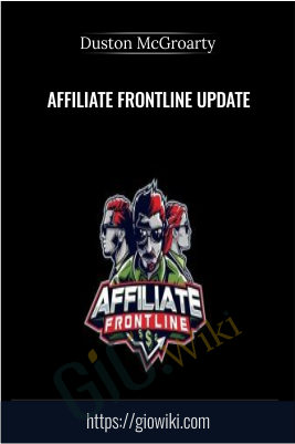 Affiliate Frontline Update - Duston McGroarty