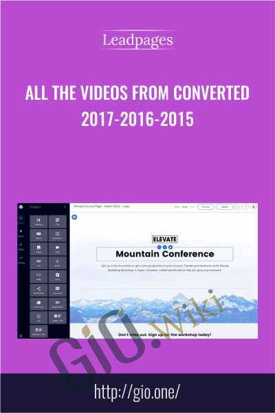 All The Videos From Converted 2017-2016-2015 - Leadpages
