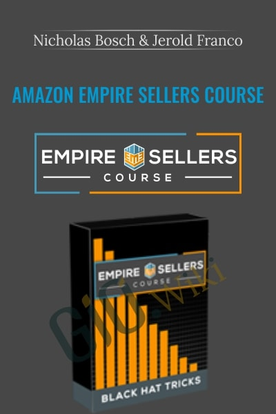 Amazon Empire Sellers Course - Nicholas Bosch & Jerold Franco