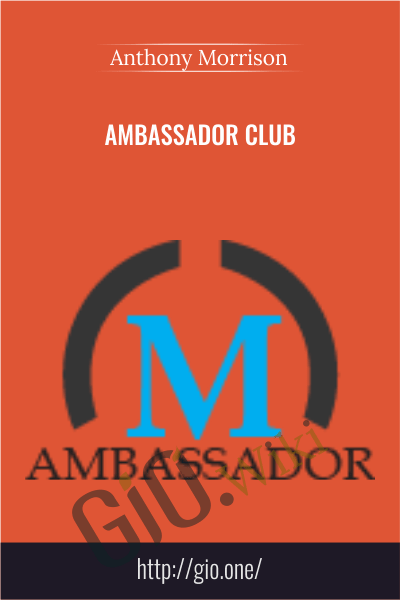 Ambassador Club - Anthony Morrison
