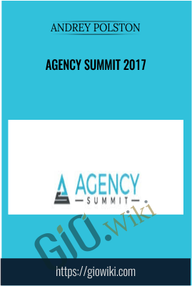 Agency Summit 2017 - Andrey Polston