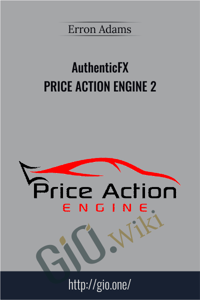 AuthenticFX – Price Action Engine 2 - Erron Adams