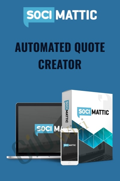 Quote Creator | Up To 90 Off Video Courses Automated Quote Creator Socimattic