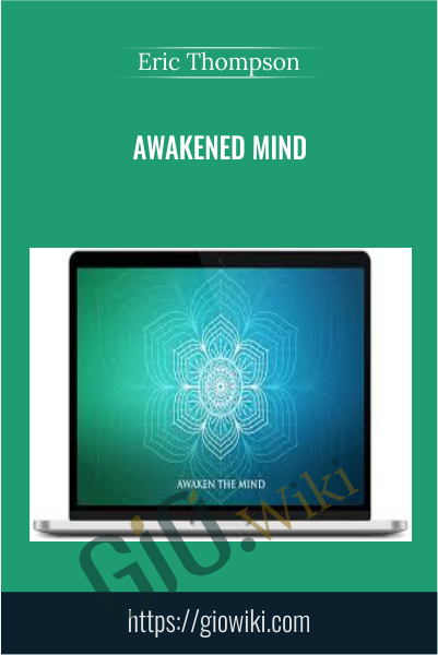 Awakened Mind - Eric Thompson