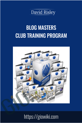 Blog Masters Club Training Program – David Risley