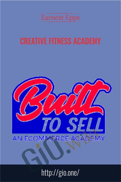 Built To Sell Complete System - Earnest Epps