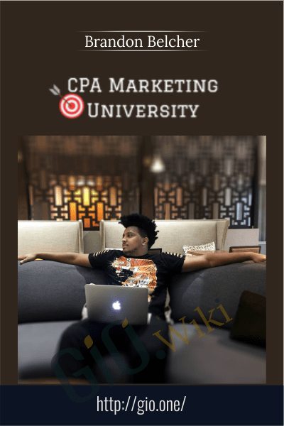 CPA Marketing University - Brandon Belcher