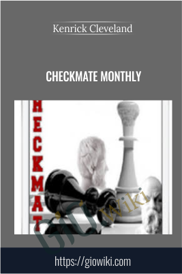 Checkmate Monthly - Kenrick Cleveland