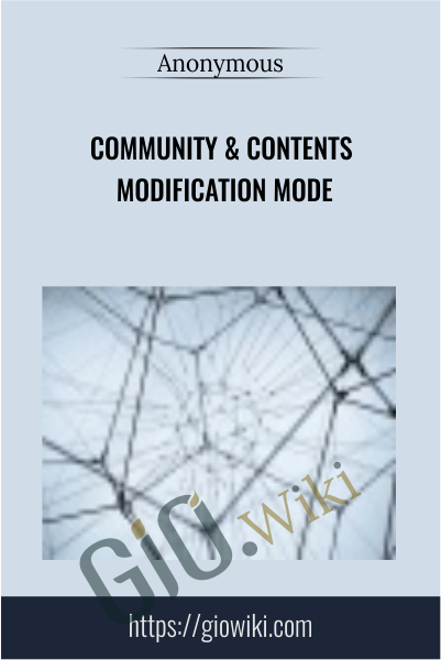 Community & Contents Modification Mode