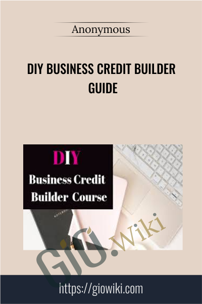 DIY Business Credit Builder Guide