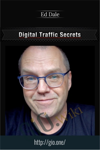 Digital Traffic Secrets - Ed Dale