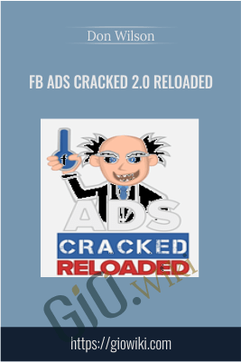 FB Ads Cracked 2.0 Reloaded – Don Wilson