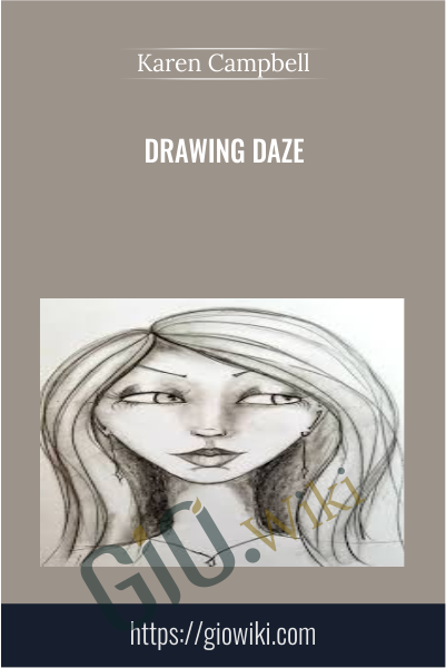 Drawing Daze - Karen Campbell