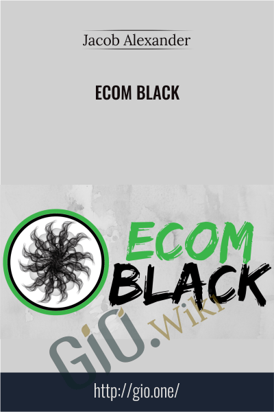 Ecom Black - Jacob Alexander