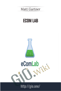 Ecom Lab - Matt Gartner