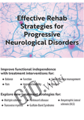 Effective Rehab Strategies for Progressive Neurological Disorders - Michel Janet (Shelly) Denes