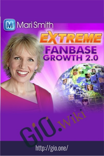 Extreme Fanbase Growth 2.0 - Mari Smith