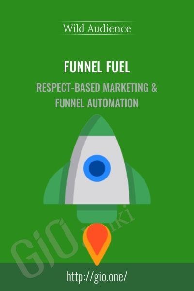 Funnel Fuel - Wild Audience