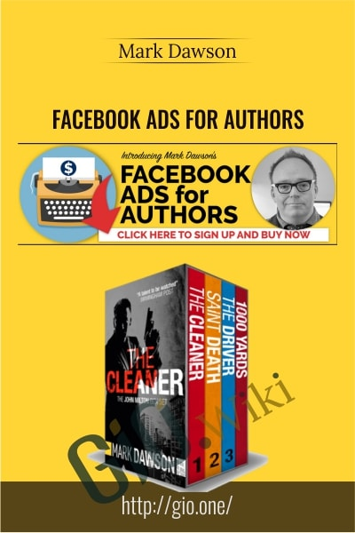 Facebook Ads For Authors - Mark Dawson