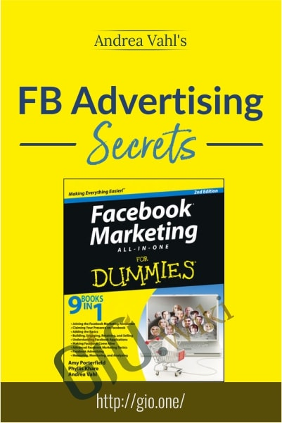 Facebook Advertising Secrets - Andrea Vahl's