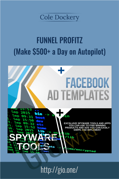Funnel Profitz (Make $500+ a Day on Autopilot) - Cole Dockery