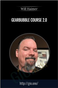 Gearbubble Course 2.0 - Will Haimer